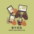BYOD bring you own device